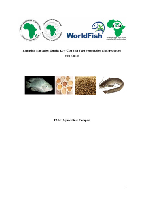 Extension Manual on Quality Low-Cost Fish Feed Formulation and Production - draft