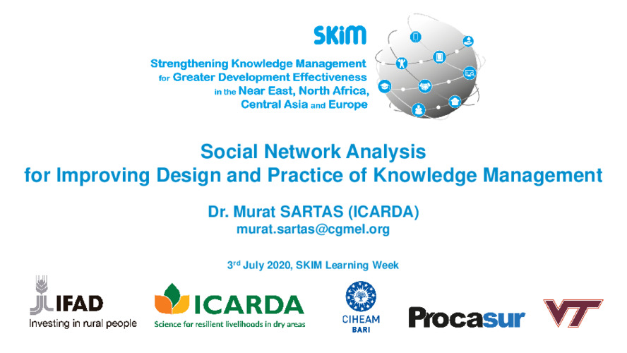 2020 SKiM Learning Week - Social Network Analysis for Improving Design and Practice of Knowledge Management