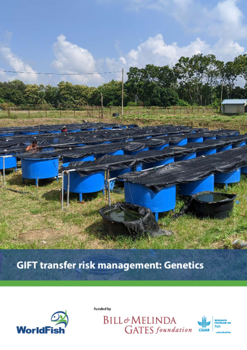 GIFT transfer risk management: Genetics. Genetic risk analysis and recommended risk management plan for the transfer of GIFT (Oreochromis niloticus) from Malaysia to Nigeria