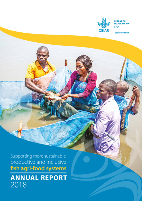 Supporting more sustainable, productive and inclusive fish agri-food systems : 2018 Annual report